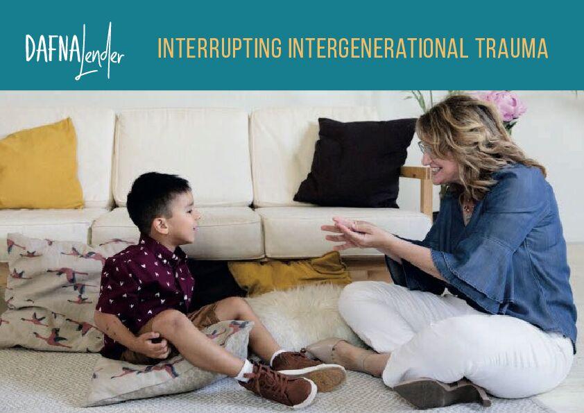 Interrupting Intergenerational Trauma