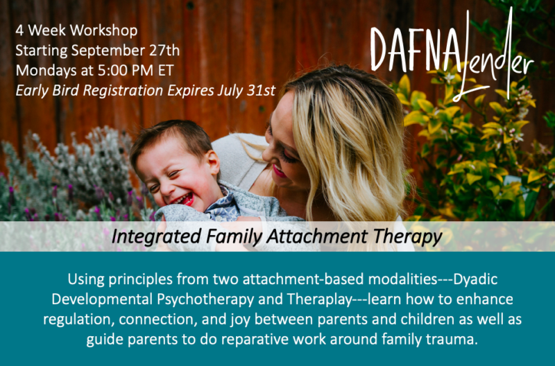 Integrated Family Attachment Therapy Workshop with Dafna Lender